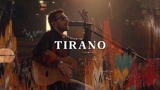 No Te Va Gustar  - Tirano (Acústico) [Otras Canciones 2019]