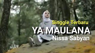 NISSA SABYAN - Ya Maulana (Bidadari) Lirik Indonesia Mp3