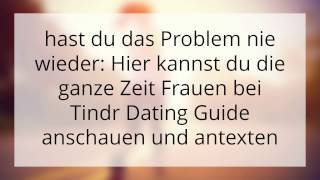 Tinder App Dating Anleitung ( Frauen richtig ansprechen )
