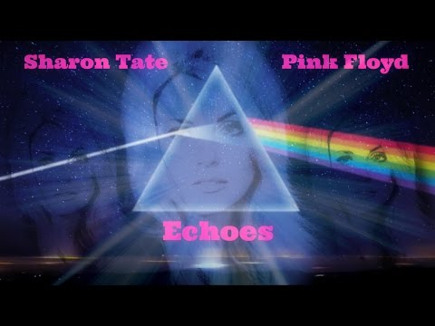 Sharon Tate - Pink Floyd - Echoes