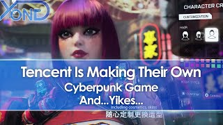 Tencent Is Making Their Own Cyberpunk Game And... Yikes...
