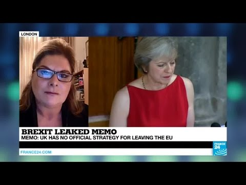Brexit: A damaging leaked memo says UK has no official strategy for leaving the EU