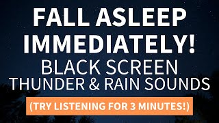 Fall Asleep Fast! Heavy Thunder Rain Sounds For Sleeping (Black Screen) Try Listening for 3 Minutes!