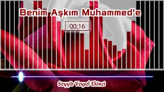 Ağlatan İlahi - Gece gündüz ağlıyorum, benim Aşkım Muhammede / Seyyid Veysel Ekinci