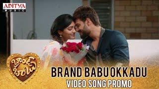 Brand Babu Okkadu Song Promo |  Brand Babu Movie || Sumanth Shailendra, Eesha Rebba, Pujita Ponnada