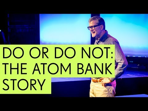 Do or Do Not: The Atom Bank Story w/ CEO Mark Mullen