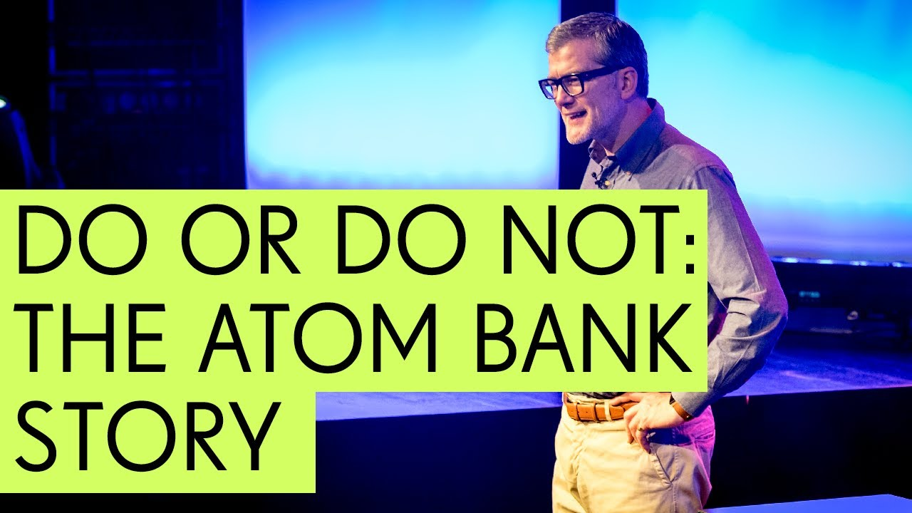 Do or Do Not: The Atom Bank Story w/ CEO Mark Mullen - YouTube