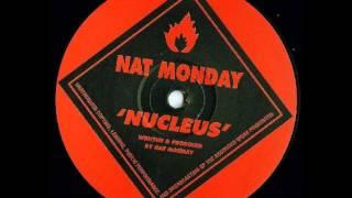 Nat Monday - Nucleus