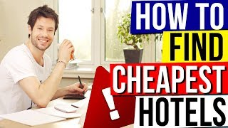 HOW TO FIND CHEAP HOTELS - Best Way to Find Cheapest Hotel