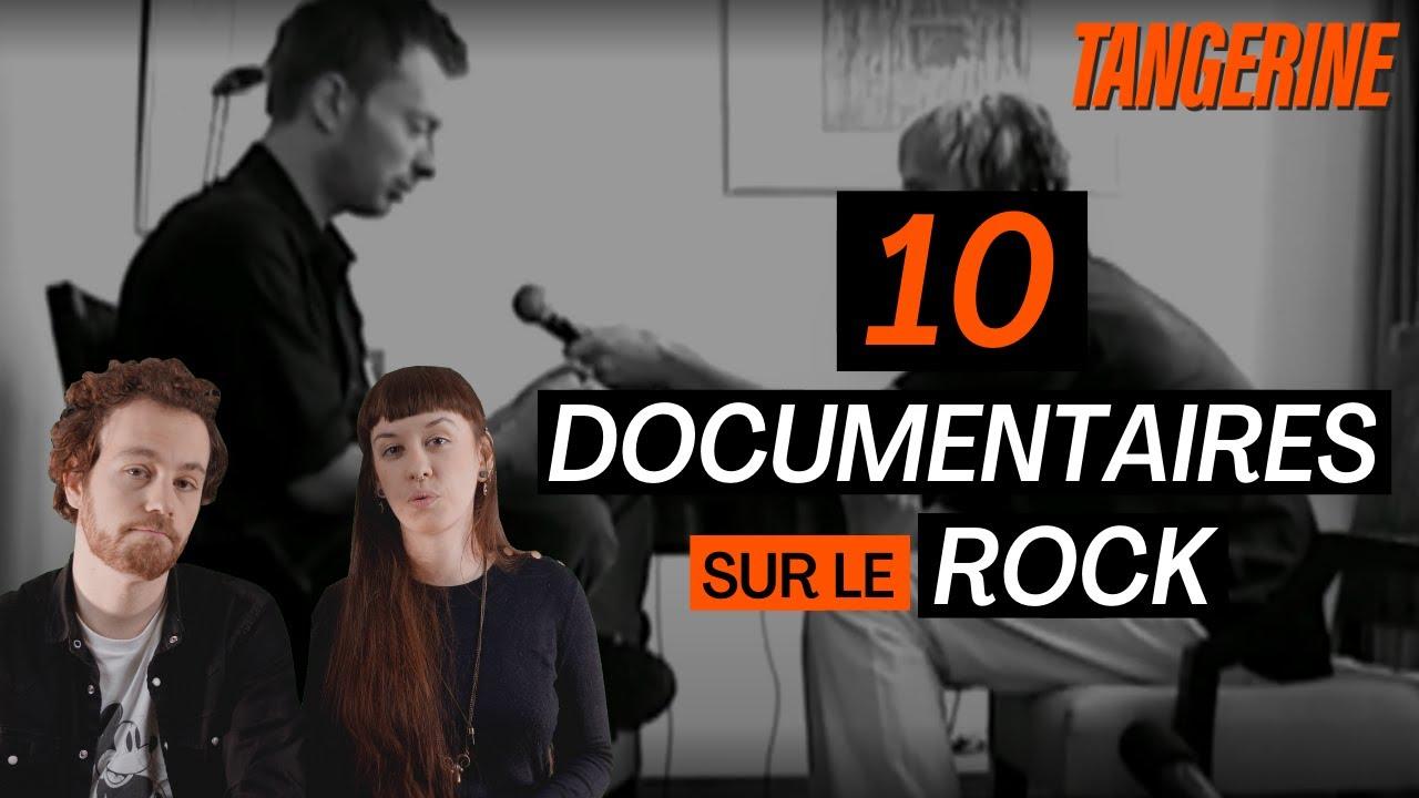 10 documentaires sur le rock que vous DEVEZ voir | TANGERINE