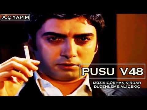 Kurtlar Vadisi - Pusu V48 Mix (Yüksek Kalite)