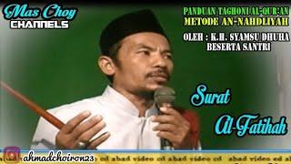 Surat Al-Fatihah | Panduan Taghoni Al-Qur'an Metode An-Nahdliyah