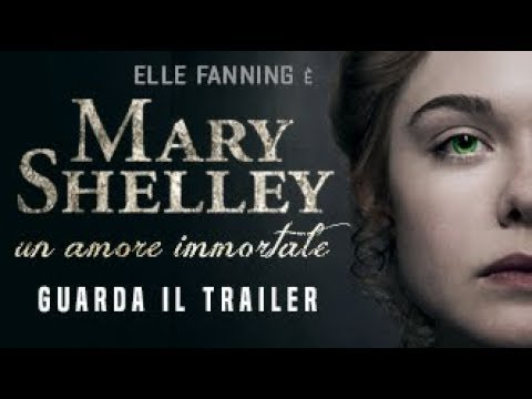 MARY SHELLEY, UN AMORE IMMORTALE - Trailer Ufficiale - dal 29 agosto al cinema