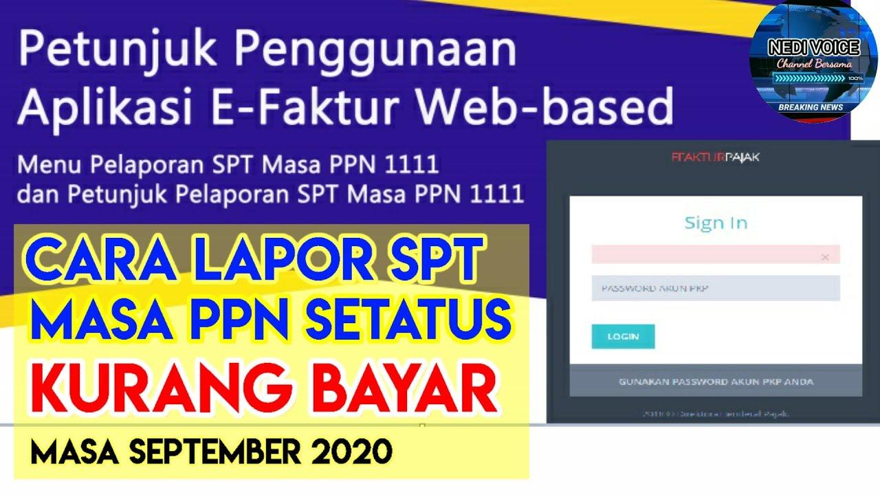 Cara Lapor Spt Ppn Lebih Bayar Di E Faktur 3 0 Web Based Online Dan Cara Kompensasi Nya Youtube
