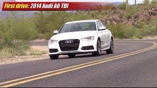 First drive: 2014 Audi A6 TDI Quattro