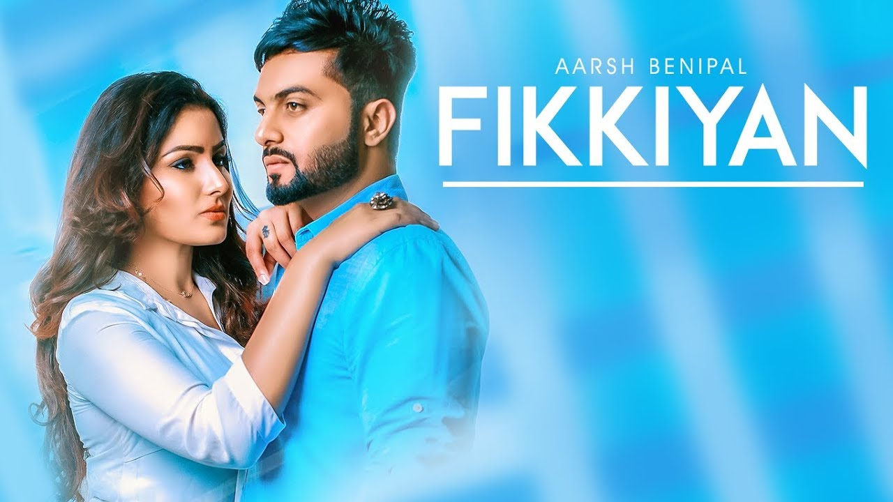 fikkiyan aarsh benipal full song deep jandu jassi