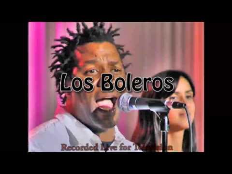 Cuban Band Latin Band - LOS BOLEROS - Chan Chan - San Francisco Bay Area