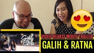 Video Reaksi - Galih dan Ratna Official Movie Trailer