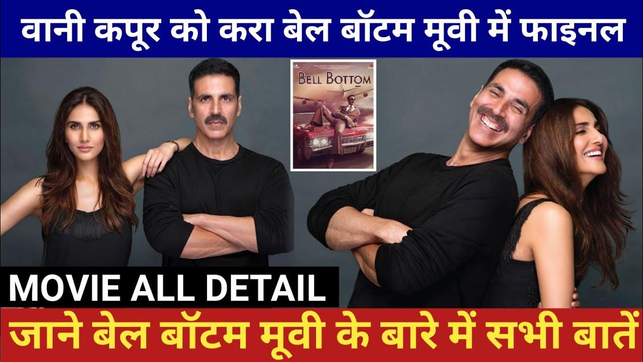Bell bottom movie star cast, Bell bottom movie, Akshay Kumar, Vaani Kapoor,