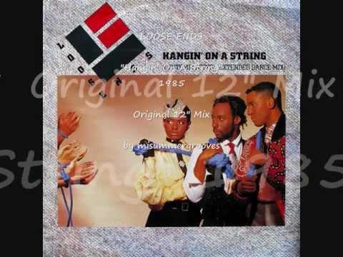 "LOOSE ENDS. ""Hangin' On A String"". 1985. original 12"" mix."