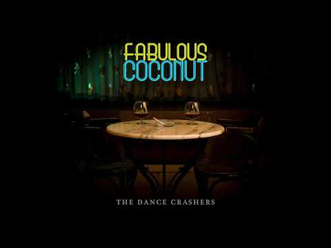 Fabulous Coconut - Fabulous Coconut | The Dance Crashers Band