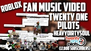 ROBLOX Fan Music Video | Heavydirtysoul - twenty one pilots (17,000 subscribers)