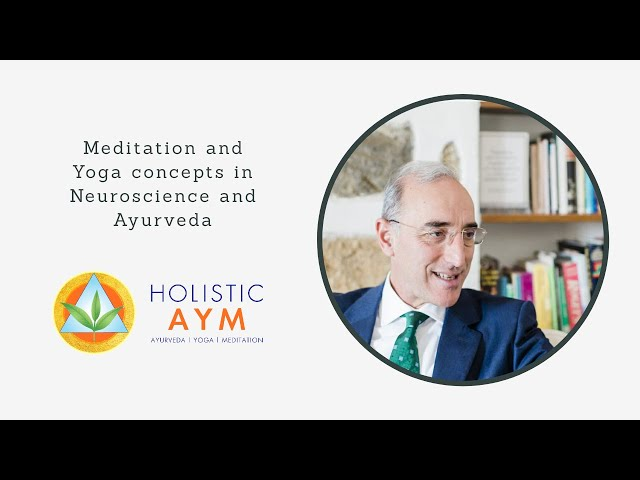 Meditation and Yoga concepts in Neuroscience and Ayurveda