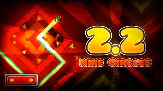 2.2 Nine Circles - Geometry Dash [2.2]