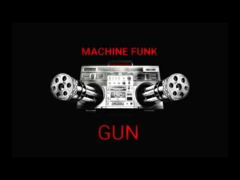 whattaboywikked - Machine funk Gun