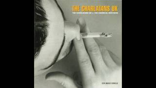 The Charlatans UK v. The Chemical Brothers -  Patrol [Chemical Brothers Mix]