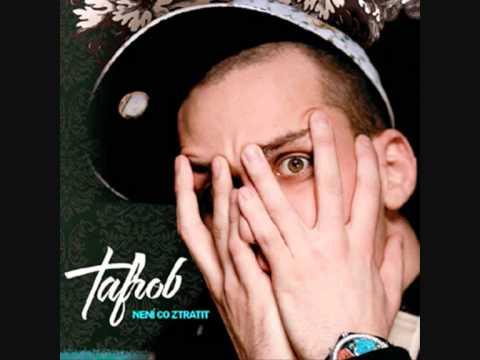 Tafrob není co stratit