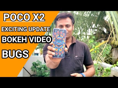 Poco X2 Exciting  Update | Bokeh Video ? | Poco X2 Miui 11.0.7.0 Update Review | Poco X2 Bugs