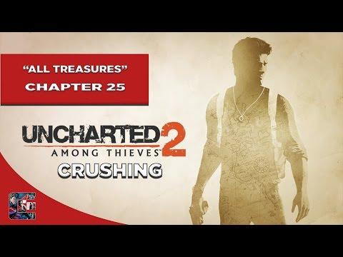 "Uncharted 2: Among Thieves Crushing Walkthrough - All Treasures Chapter 25 ""Broken Paradise"""