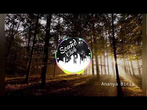Ananya Birla - Hold On   (Remix)   SoundClub   1080p video song