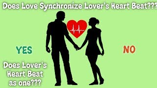 Does lover synchronize lover's hear beat??? Reference links: https:...