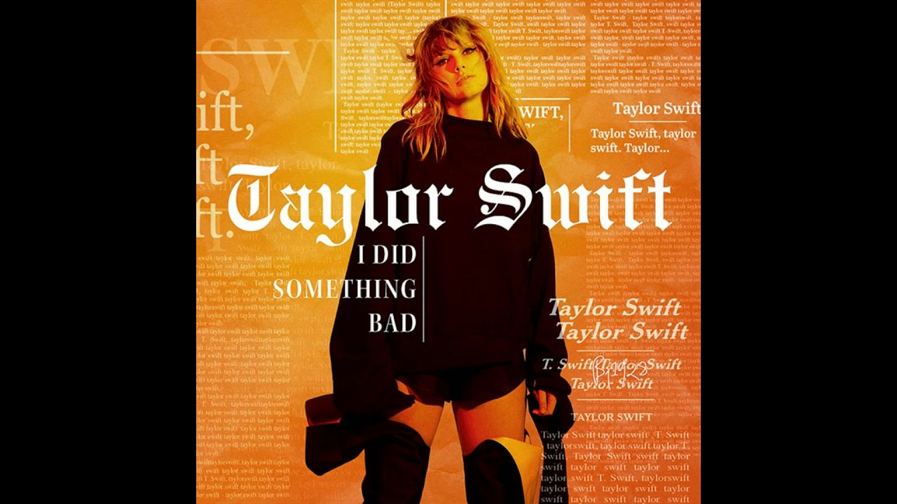 taylor-swift-i-did-something-bad-official-audio-taylor-swift-spain