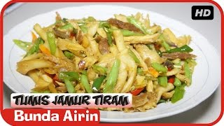 Video Resep Tumis Jamur Tiram Boncis - Masakan Tradisional Indonesia Enak - Bunda Airin download MP3, 3GP, MP4, WEBM, AVI, FLV Maret 2018