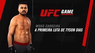 UFC GAME: Modo Carreira - A primeira luta de Tyson Dias