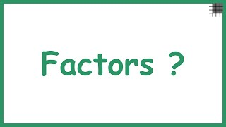 What are Factors? thumbnail