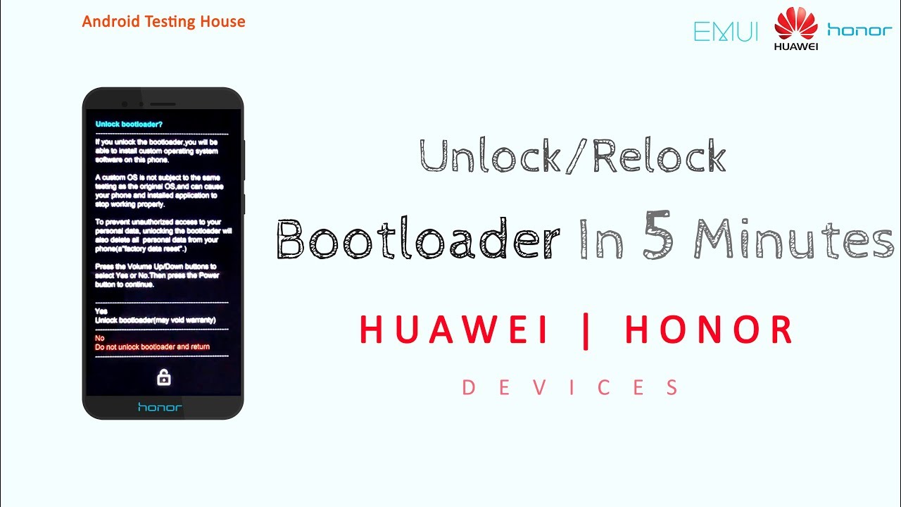 How to Unlock/Relock Bootloader for Huawei , Honor Devices | Android  Testing House