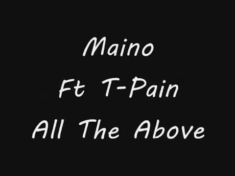Maino Ft TPain All The Above Lyrics
