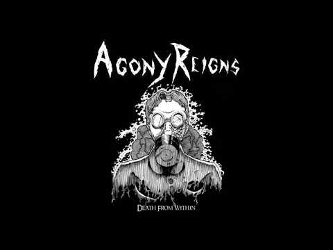Agony Reigns - Death From Within (EP, 2019)