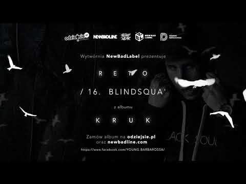 16. ReTo - BLINDSQUA' (prod.Kubi Producent)