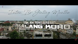 KARO REMIX KACANG KORO Cipt. Alm. RENO SURBAKTI - INTAN BR. GINTING (OFFICIAL MUSIC VIDEO)