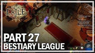 Path of Exile - Bestiary League Ranger Lets Play Part 27 - Solaris Temple