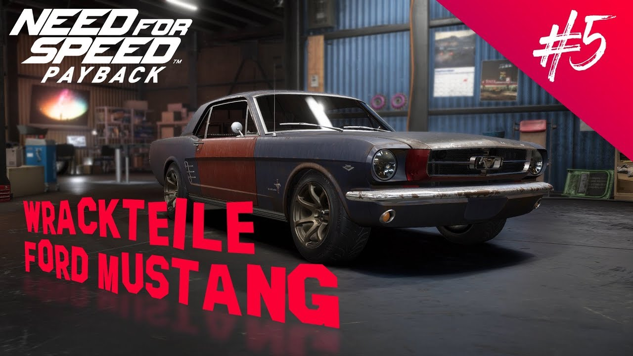 Need for speed payback wrack und wrackteile ford mustang 65