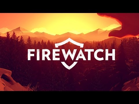 In Firewatch, the job isn't to keep the wilderness from burning down