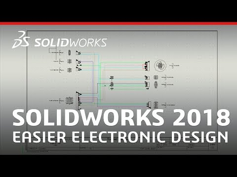 SOLIDWORKS 2018 - Easier Electronic Design
