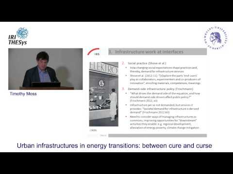 Urban infrastructures in energy transitions: between cure and curse - by Timothy Moss - 11.6.2015