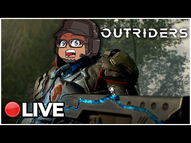 Outriders | Expedition Grind | Looking For That One Exotic